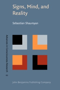 Signs, Mind, and Reality By Sebastian Shaumyan